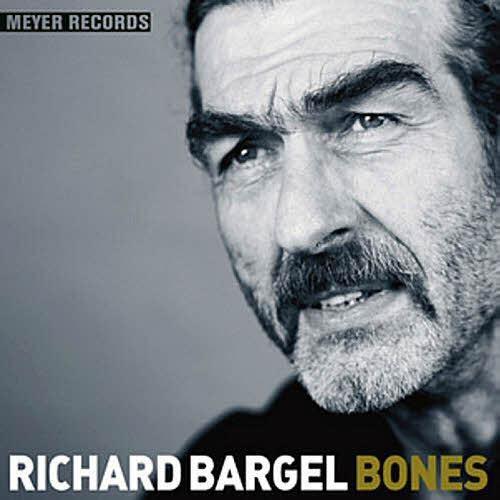 Meyer Records: Richard Bargel - Bones