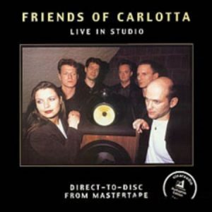 Friends of Carlotta / Live in Studio