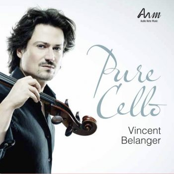 Vincent Belanger - Pure Cello - Audio Note Vinyl
