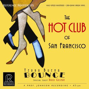 The Hot Club of San Franciso - Yerba Buena Bounce - Vinyl LP